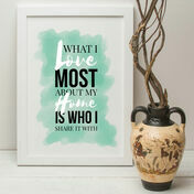 'What I Love Most About My Home' Quote Print