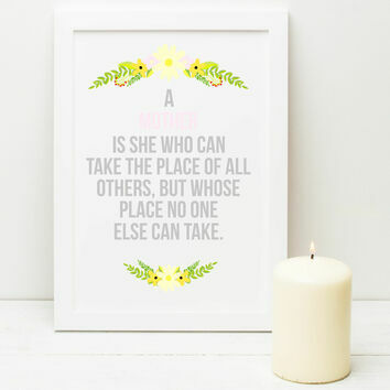 Illustrated 'A Mother Is She' Quote Print