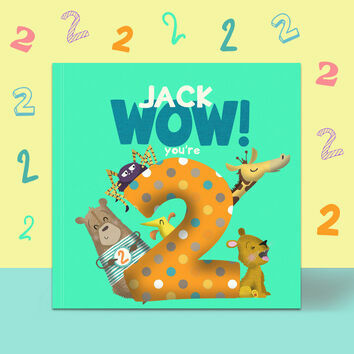 \'Wow You\'re Two\' 2nd Birthday Children\'s Book