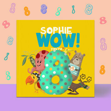 \'Wow You\'re Eight\' 8th Birthday Children\'s Book