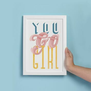 You Go Girl Illustrated Print