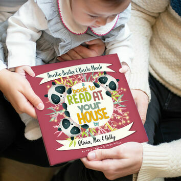 'A Book To Read At Your House' Personalised Book for Aunts & Uncles