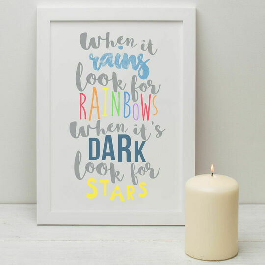 'When It Rains Look For Rainbows' Illustrated Quote Print