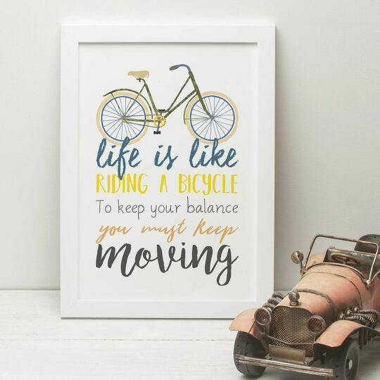 'Life Is Like Riding A Bicycle' Quote Print
